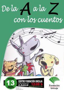 De la A a la Z con los cuentos 13 Abril 2019 Fundación Unicaja Cadiz adondevoyconmifamiliaadondevoyconmifamila