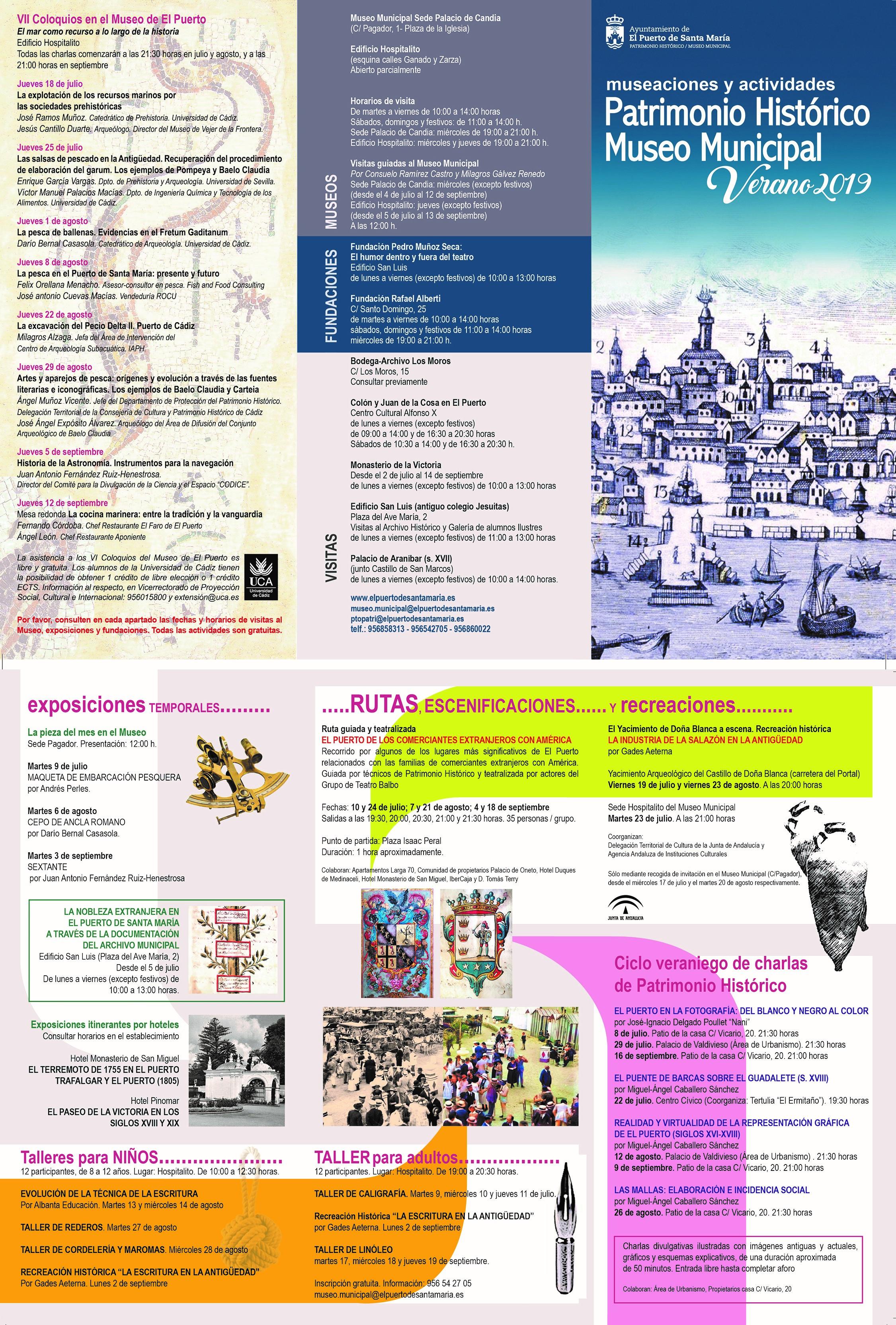 """MUSEACIONES Y ACTIVIDADES """"PATRIMONIO HISTÓRICO MUSEO MUNICIPAL"""" VERANO 2019 (Puerto Santa María) TALLERES PARA NIÑOS, Talleres para Adultos, RUTAS GUIADAS Y TEATRALIZADAS, Exposiciones Temporales, RECREACIONES HISTÓRICAS, Ciclo Veraniego de Charlas de Patrimonio Histórico y VI Coloquios del Museo del Puerto."""