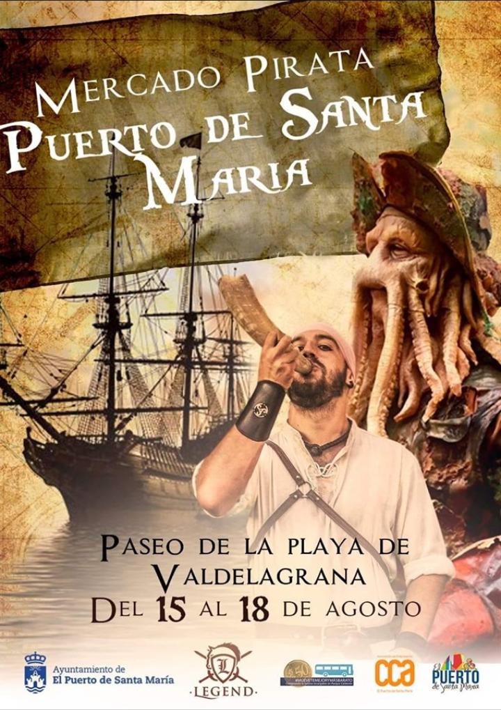 Mercado Pirata Del 15 al 18 de Agosto de 2019 El Puerto de Santa Maria