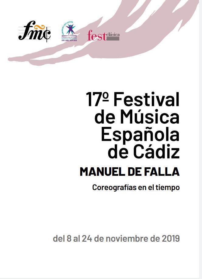 17 º FESTIVAL DE MÚSICA ESPAÑOLA (CÁDIZ) Del 08 al 23 de Noviembre de 2019