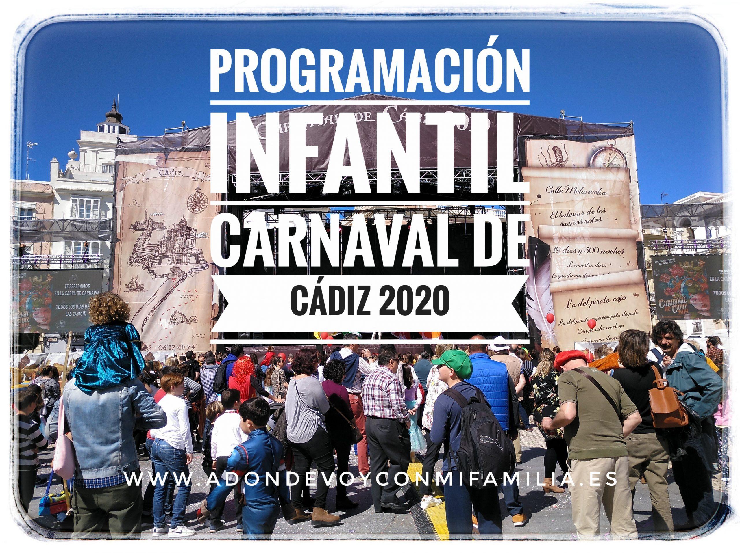 PROGRAMACIÓN INFANTIL CARNAVAL DE CADIZ 2020