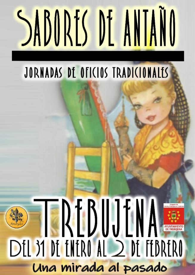 JORNADAS DE OFICIOS TRADICIONALES Familia con Niños (TREBUJENA) Del 31 de Enero al 02 de Febrero de 2020