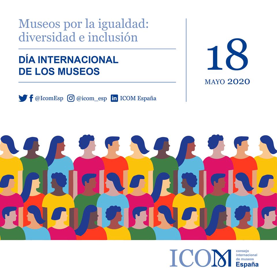 DÍA INTERNACIONAL DE LOS MUSEOS EN ANDALUCÍA Lunes 18 de Mayo de 2020