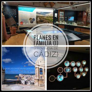 Planes en Familia Provincia de Cadiz (I)