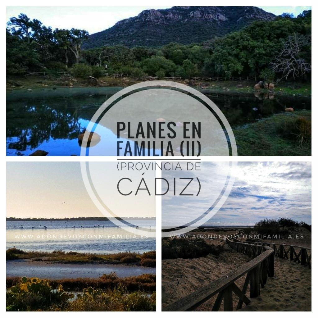 Planes en Familia Provincia de Cadiz (II) Naturaleza