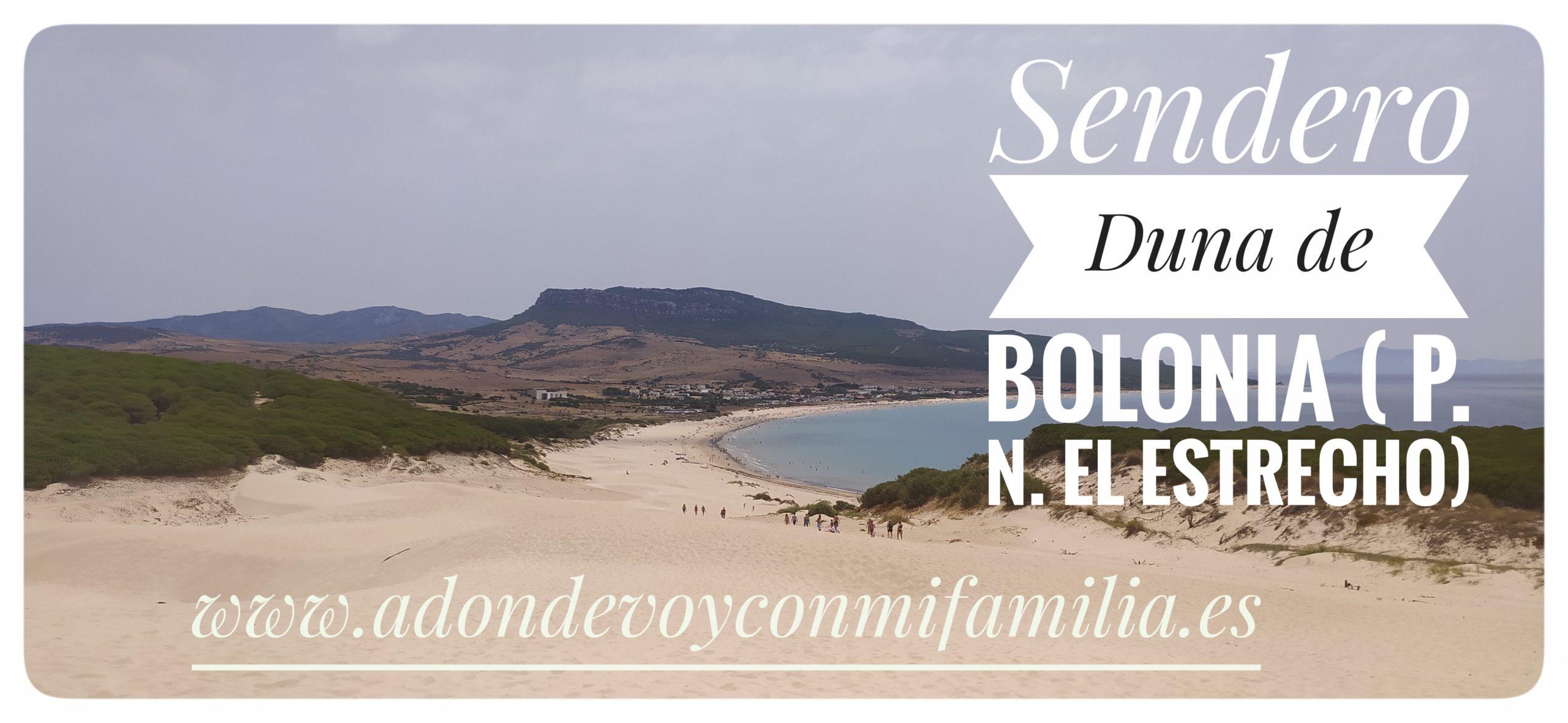 sendero duna bolonia adondevoyconmifamilia