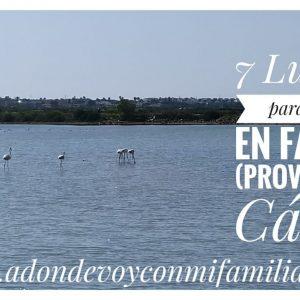 7 lugares para visitar en familia provincia de cadiz Adondevoyconmifamilia